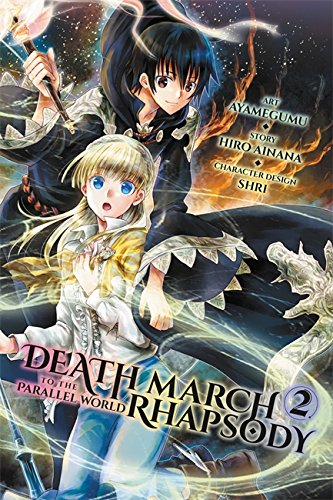 Death March to the Parallel World Rhapsody, Vol. 2 (manga) (Death March to the Parallel World Rhapsody (manga), Band 2)