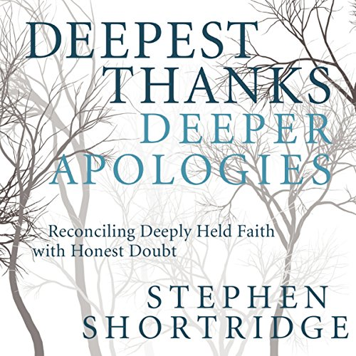 Deepest Thanks, Deeper Apologies audiobook cover art