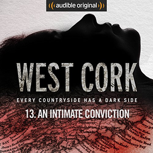 Ep. 13: An Intimate Conviction audiobook cover art