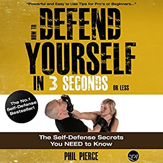 How to Defend Yourself in 3 Seconds (or Less!) audiobook cover art