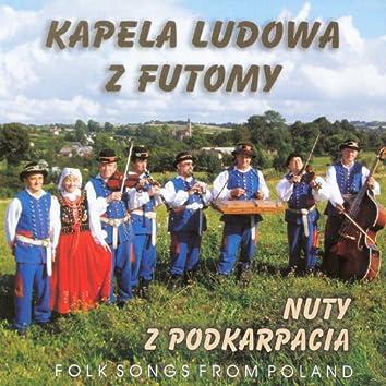 Nuty z Podkarpacia (Folk Songs from Poland)