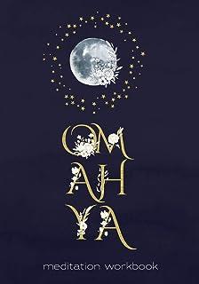 Om Ah Ya Meditation Workbook: Journal & Planner for Meditation