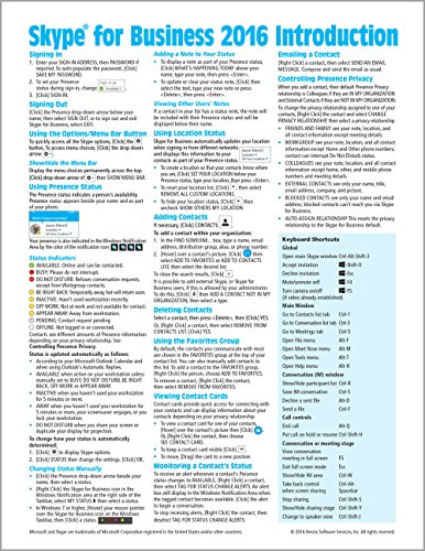 Skype for Business 2016 Introduction Quick Reference Guide (Cheat Sheet of Instructions, Tips & Shortcuts - Laminated Card)