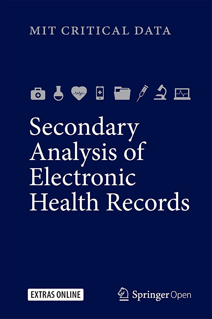 照らすどこにでもパネルSecondary Analysis of Electronic Health Records (English Edition)