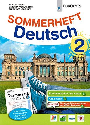 Sommerheft Deutsch. Con Grammatik für alle. Per la Scuola media. Con ebook. Con espansione online. Con CD-Audio [Lingua tedesca]: Vol. 2