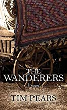 The Wanderers (Center Point Large Print West Country Trilogy)