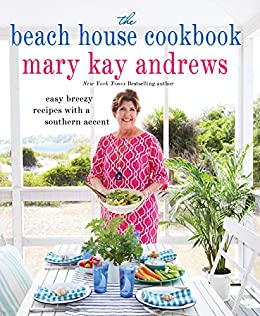 The Beach House Cookbook by [Mary Kay Andrews]