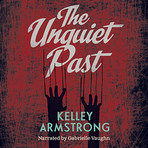 The Unquiet Past audiobook cover art