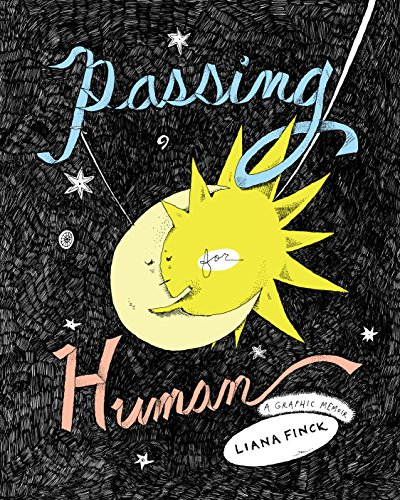 Image of Passing for Human: A Graphic Memoir