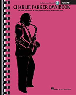 Charlie Parker Omnibook: B-Flat Instruments,  Transcribed Exactly from his Recorded Solos, Includes Downloadable Audio