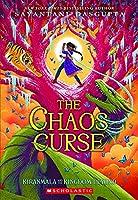 The Chaos Curse (Kiranmala and the Kingdom Beyond)