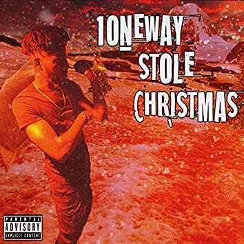 1oneway Stole Christmas