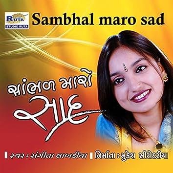 Sambhal Maro Sad