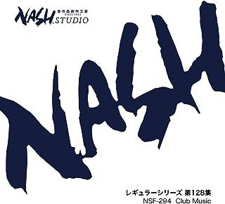 Club Music (NSF-294 / レギュラーシリーズ 第128集)