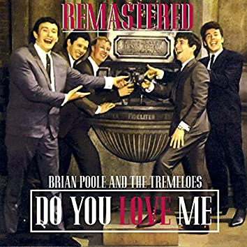 Do You Love Me (Remastered)