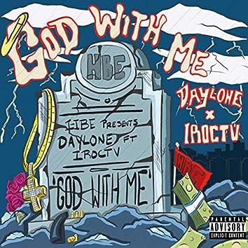 God With Me (feat. Iroctv)