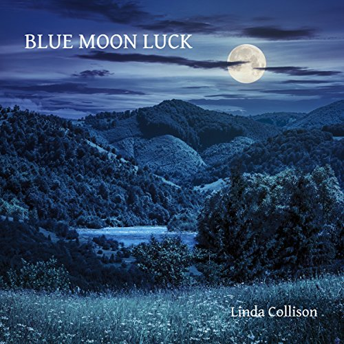 Blue Moon Luck audiobook cover art