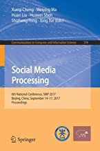 Social Media Processing: 6th National Conference, SMP 2017, Beijing, China, September 14-17, 2017, Proceedings