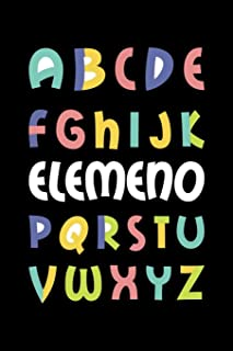 A B C D E F G H I J K Elemeno P Q R S T U V Q X Y Z: 211 Page Lined Notebook - [6x9]