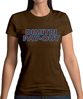 Dimitri Pay-Out - Womens T-Shirt - 13 Colours