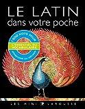 Le latin dans votre poche by Collectif (2013-08-28) - Larousse - 28/08/2013