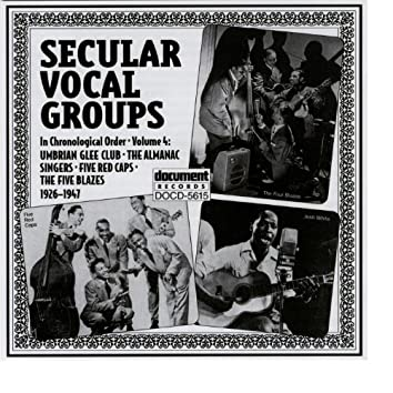 Secular Vocal Groups Vol. 4 (1926-1947)
