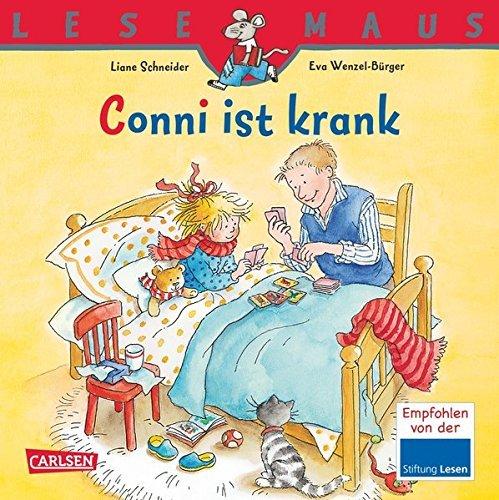 Conni ist krank by Liane Schneider (2013-08-06)