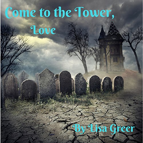 Come to the Tower, Love cover art