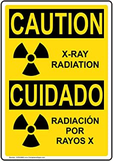 Caution X-Ray Radiation English + Spanish OSHA Safety Sign with Symbol, 10x7 in. Plastic for Medical Facility Hazmat by ComplianceSigns