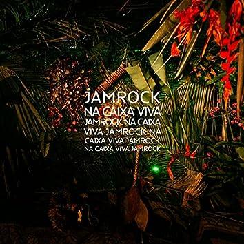 Jamrock Na Caixa Viva