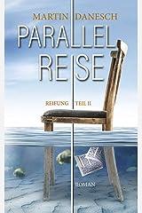 Parallelreise: 2 - Reifung Kindle Ausgabe