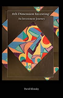 6th Dimension Investing: An Investment Journey