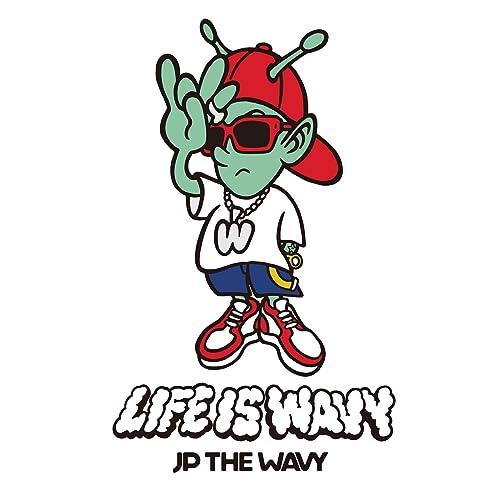 LIFE IS WAVY [Explicit]