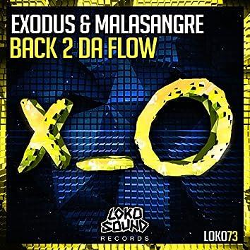 Back 2 Da Flow