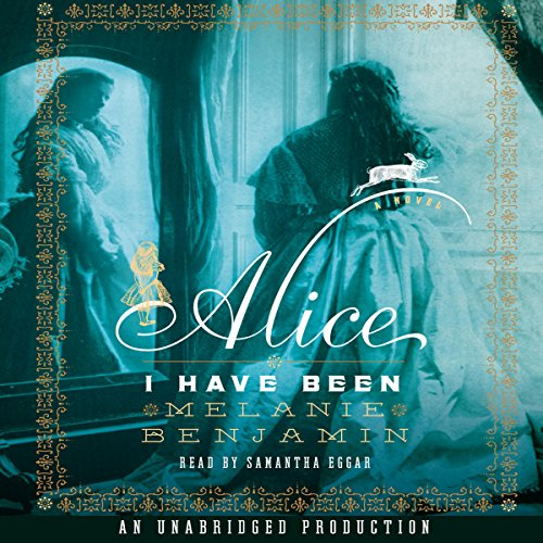 Alice I Have Been audiobook cover art