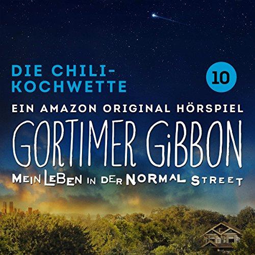 Die Chili-Kochwette (Gortimer Gibbon - Mein Leben in der Normal Street 1.10) audiobook cover art