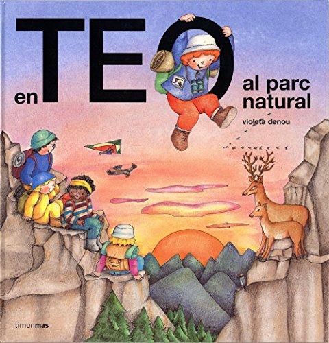 En Teo al parc natural (En Teo descobreix món)