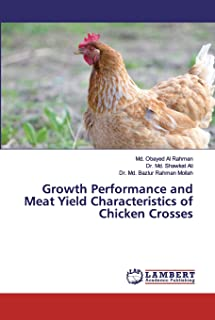 Growth Performance and Meat Yield Characteristics of Chicken Crosses