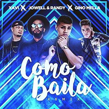 Cómo Baila (Remix) [Radio Edit] [feat. Xavi, Jowell & Randy]