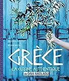 Grèce - La cuisine authentique de Dina Nikolaou