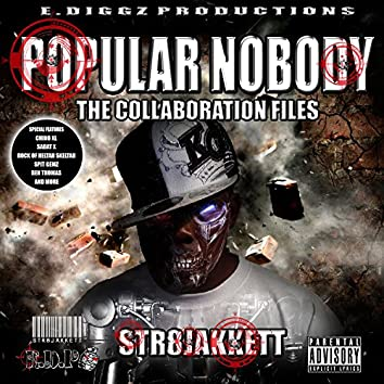 """Popular Nobody """"The Collaboration Files"""""""