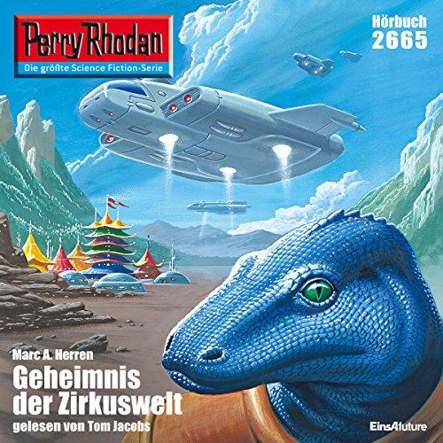 Das Geheimnis der Zirkuswelt (Perry Rhodan 2665) Titelbild