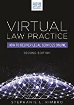 Virtual Law Practice: How to Deliver Legal Services Online