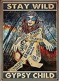 Vintage-Blechschilder Stay Wild Gypsy Child Poster Hippie