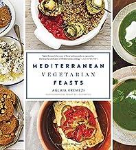 Mediterranean Vegetarian Feasts by Aglaia Kremezi Penny De Los Santos(2014-10-07)
