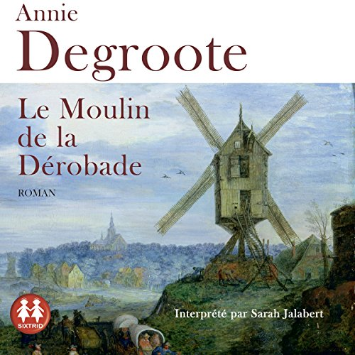 Le moulin de la dérobade audiobook cover art