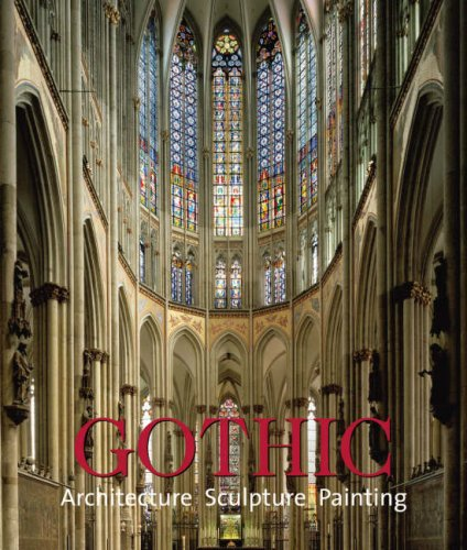 Gothic (Lct): Architecture, Sculpture, Painting