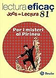 Por i misteri al Pirineu Joc de Lectura: JL 81 (Català - Material Complementari - Jocs De Lectura)...
