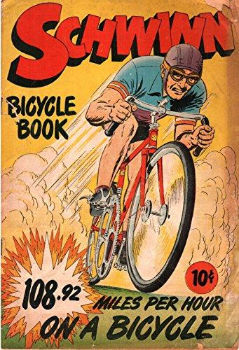 Schwinn Bicycle Book nn [1949] (English Edition)