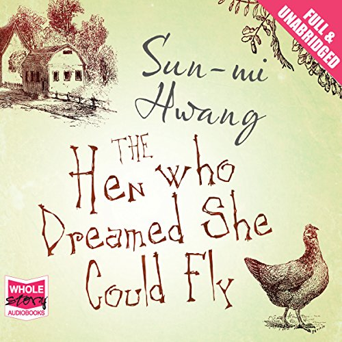 Couverture de The Hen Who Dreamed She Could Fly